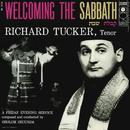 Richard Tucker- Welcoming the Sabbath/Richard Tucker