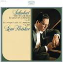 """Schubert: Fantasy for Piano in C Major, Op. 15, D. 760 """"Wandererfantasie""""; Sonata for Piano in A Major, Op. 120, D. 664/Leon Fleisher"""