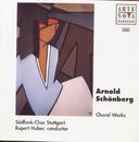 Schönberg: Choral Works/Rupert Huber