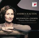 Beethoven & Chopin: Famous Piano Sonatas/Andrea Kauten