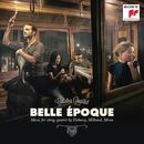 Belle Epoque - French Works for String Quartet/Galatea Quartet