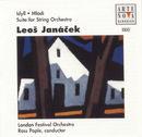 Janacek: Idyll For Orchestra, Suite For Strings, Suite For/Ross Pople