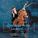 Bach 6 Suites pour violoncelle/Christian-Pierre La Marca