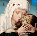 Jacob Clement/Huelgas Ensemble