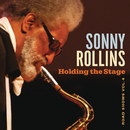 Holding the Stage (Road Shows, Vol. 4)/Sonny Rollins