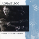 Guitars and Other Cathedrals/Adrian Legg