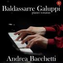 Galuppi, Piano Sonatas/Andrea Bacchetti