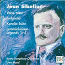 Sibelius: Valse Triste / Finlandia / Legenden 1 - 4/Uwe Mund & Kyoto Symphony Orchestra