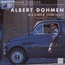 ARTE NOVA-Voices: Albert Dohmen/Albert Dohmen