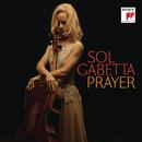 Prayer/Sol Gabetta