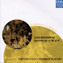 Boccherini: String Quintets op. 11, Nos. 4-6/The Smithsonian Chamber Players