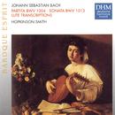 J.S. Bach: Partita BWV 1004, Sonata BWV 1013/Hopkinson Smith