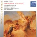 Haydn: Theresienmesse, Salve Regina/Collegium Aureum, Tölzer Knabenchor
