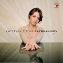 Rachmaninoff/Kateryna Titova