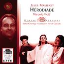 Jules Massenet: Hérodiade/Marcello Viotti