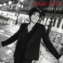 Crooneuse/Liane Foly