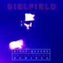 Kings & Queens (Tracy Young Remixes)/Bielfield