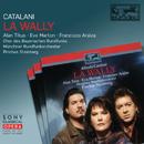 Catalani: La Wally/Pinchas Steinberg