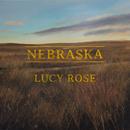 Nebraska (Remixes)/Lucy Rose
