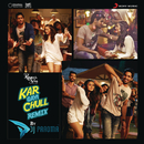 "Kar Gayi Chull (Remix By DJ Paroma) [From ""Kapoor & Sons (Since 1921)""]/Badshah, Amaal Mallik, Fazilpuria, Sukriti Kakar & Neha Kakkar"
