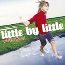キミモノガタリ/little by little