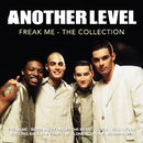 Freak Me: The Collection/Another Level