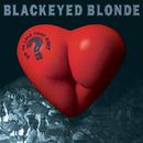 Do Ya Like That Shit?/Blackeyed Blonde