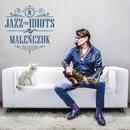 Jazz For Idiots/Maciej Malenczuk