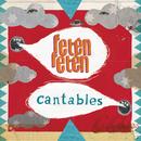 Cantables/Feten Feten