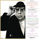 Stravinsky Conducts 1960 - The Rite of Spring & Petrushka/Igor Stravinsky