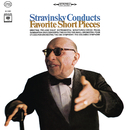 Stravinsky Conducts Favorite Short Pieces/Igor Stravinsky