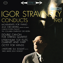 Stravinsky Conducts 1961 - Movements for Piano and Orchestra, Octet, The Soldier's Tale/Igor Stravinsky
