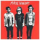 Made Violent - EP/Made Violent
