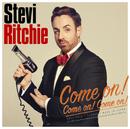 Come on! Come on! Come on!/Stevi Ritchie