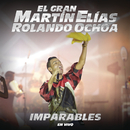 Imparables (En Vivo)/El Gran Martín Elías