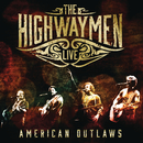 Live - American Outlaws/The Highwaymen