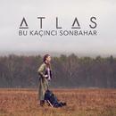 Bu Kaçıncı Sonbahar (Akustik Versiyon)/Atlas