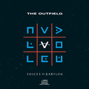 Voices Of Babylon/The Outfield