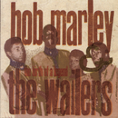 The Birth Of A Legend (1963-66)/Bob Marley & The Wailers