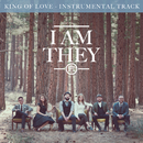 King of Love (Instrumental Track)/I AM THEY