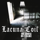 The House of Shame/Lacuna Coil