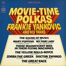 Movie-Time Polkas/Frankie Yankovic and His Yanks