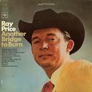 Another Bridge to Burn/Ray Price