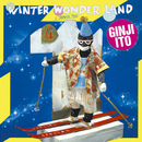 WINTER WONDERLAND/伊藤 銀次