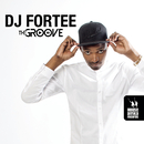 The Groove/DJ Fortee