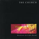 Russian Autumn Heart/The Church