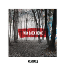 Way Back Home (Remixes)/Mako