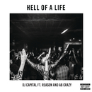 Hell of a Life feat.Reason,AB Crazy/DJ Capital