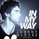 In My Way (Remixes)/Johnny Glövez