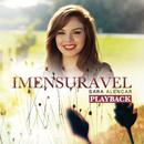 Imensurável (Playback)/Sara Alencar